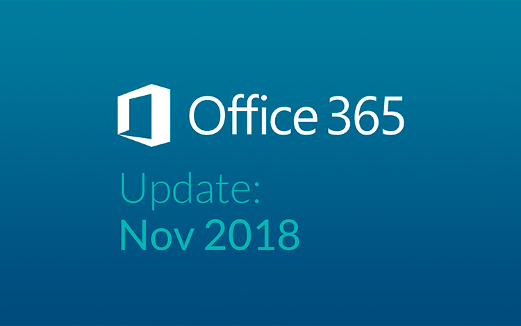 Office 365 Updates November 2018: Video Guide   Dragon IS