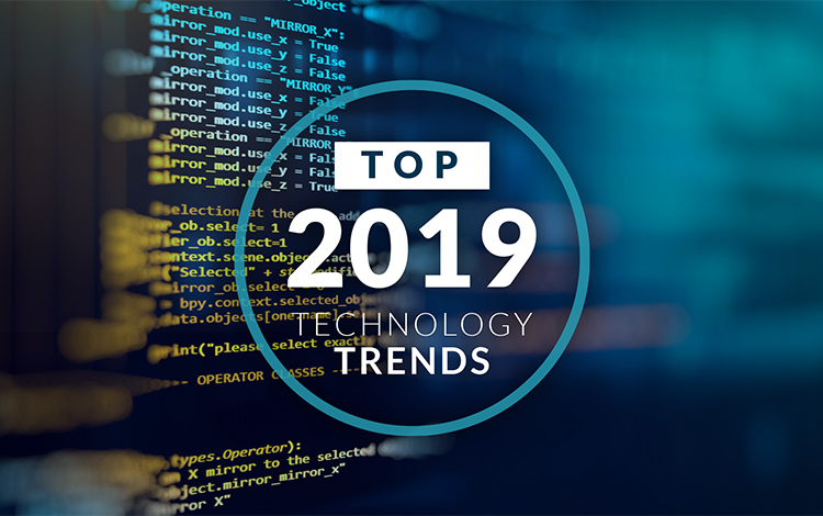 top tech trends 2019